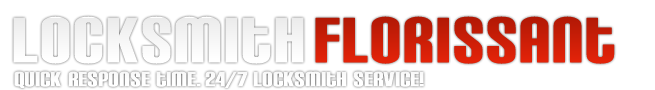 Florissant  Locksmith  . Quick response time. 24/7 locksmith service.